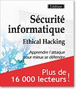 Sécurite informatique Ethical Hacking apprendre l'attaque pour mieux se défendre 5e edition